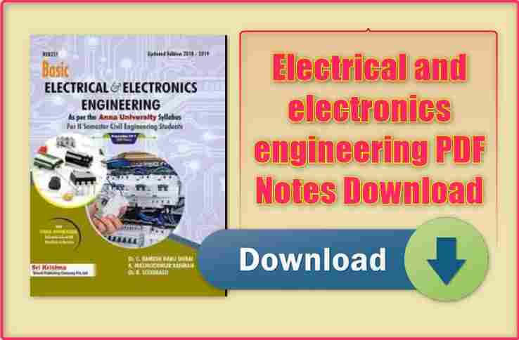 Electrical and electronics engineering PDF Notes Download