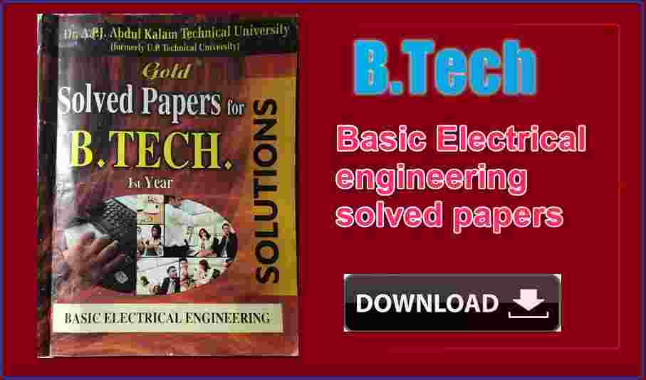 Basic Electrical engineering solved papers