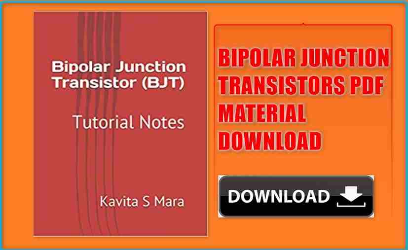 Bipolar Junction Transistors Pdf Material for Gate 2020-21 Download