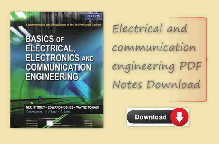 Electrical and communication engineering PDF Notes Download